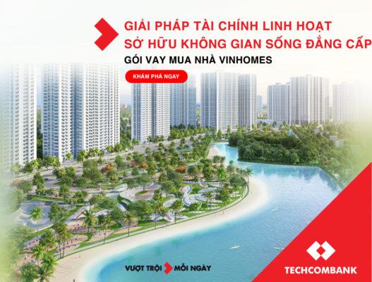 Thủ tục vay mua nhà Vinhomes quận 9 - Techcombank